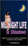 Midnight Life in Chinatown - Half-Lady Lisa