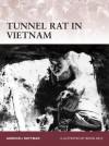 Tunnel Rat in Vietnam - Gordon L. Rottman, Brian Delf