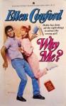 Why Me? - Ellen Conford