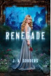 Renegade - J.A. Souders