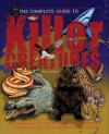 The Complete Guide to Killer Creatures - Jinny Johnson