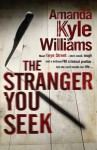 The Stranger You Seek - Amanda Kyle Williams
