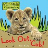 Look Out, Cub!. Peter Bently - Peter Bently