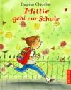 Millie geht zur Schule - Dagmar Chidolue, Gitte Spee