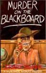 Murder on the Blackboard - Stuart Palmer