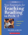 New Essentials for Teaching Reading in PreK-2: Comprehension, Vocabulary, Fluency - Paula Moore, Anna Lyon, Gay Su Pinnell
