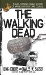 The Walking Dead: A Marine's Story of Vietnam - Craig Roberts, Charles W. Sasser