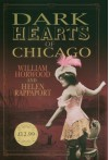 Dark Hearts of Chicago - William Horwood, Helen Rappaport