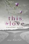 This Is Love - Caroline O'Nolan