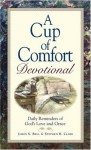 Cup Of Comfort Devotional: Daily Reminders Of God's Love And Grace (Cup Of Comfort) - James Stuart Bell Jr., Kim Sheard