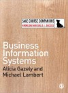 Business Information Systems - Alicia M. Gazely, Michael Lambert