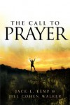 The Call to Prayer - Jack L Kemp, Jill Walker