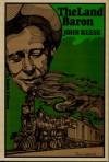 The Land Baron - John Henry Reese