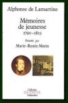 Mémoires de jeunesse: 1790-1815 - Alphonse de Lamartine, Marie Renâee Morin