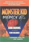 Monster Kid Memories - Bob Burns