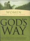 Women-Living a Life of Purpose... God's Way - Nancy C. Anderson, White Stone Books