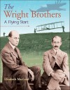 The Wright Brothers: A Flying Start (Snapshots: Images of People and Places in History) - Elizabeth MacLeod