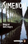 Maigret Gets Angry - Georges Simenon