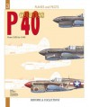Curtiss P-40: From 1939 to 1945 - Anis El Bied, Daniel Laurelut, Alan McKay