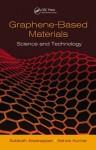 Graphene-Based Nanomaterials: Synthesis, Surface Characterization, and Applications - Subbiah Alwarappan, Ashok Kumar