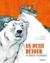 Un Petit Détour, et autres racontars - Jørn Riel, Gwen de Bonneval, Hervé Tanquerelle