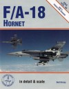 F/A 18 Hornet In Detail & Scale Part 2: Production Versions - Bert Kinzey