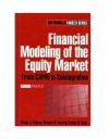 Financial Modeling of the Equity Market: From CAPM to Cointegration (Frank J. Fabozzi Series) - Frank J. Fabozzi Cfa, Sergio M. Focardi, Petter N. Kolm