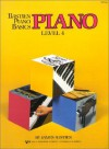 Piano : Level Four (Bastien Piano Basics Wp204) - Jane Bastien