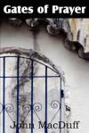 The Gates of Prayer - John Macduff