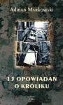 13 opowiadań o króliku - Adrian Markowski