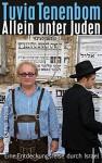 Allein unter Juden (suhrkamp taschenbuch) - Tuvia Tenenbom, Brigitte Jakobeit
