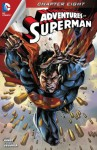 Adventures of Superman (2013- ) #8 - Matt Kindt, Stephen Segovia