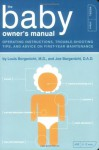 The Baby Owner's Starter Kit (Owner's and Instruction Manual) - Louis Borgenicht M.D., Joe Borgenicht D.A.D.