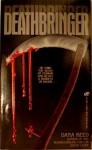 Deathbringer - Dana Reed