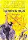 Jackson Tome 4 - Les monts du hasard - Frank Giroud, Marc-Renier