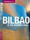 Cadogan Guides: Bilbao & the Basque Islands - Dana Facaros, Michael Pauls