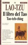 Il libro del Tao.Tao-teh-ching - Laozi, Girolamo Mancuso