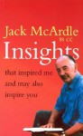 Insights: That Inspired Me and May Also Inspire You - Jack McArdle