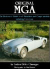 Original MGA: Restorer's Guide to 60 MKII Deluxe Roadster - Anders Ditlev Clausager