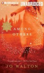 Among Others - Jo Walton, Narrated by Katherine Kellgr, Katherine Kellgrin