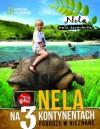 Nela na 3 kontynentach - Nela