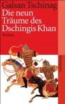 Die neun Träume des Dschingis Khan - Galsan Tschinag