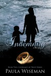 Indemnity (Covenant of Trust #2) - Paula Wiseman