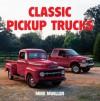 Classic Pickup Trucks - Mike Mueller