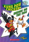 Kung Pow Chicken #4: Heroes on the Side - Cyndi Marko