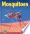 Mosquitoes - Sally M. Walker