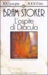 L'ospite di Dracula e altri racconti - Bram Stoker, Riccardo Reim