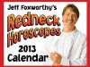 Jeff Foxworthy's Redneck Horoscopes 2013 Day-to-Day Calendar - Jeff Foxworthy