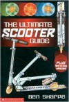 The Ultimate Scooter Guide - Ben Sharpe, Paul Cemmick