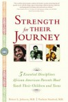 Strength for Their Journey Strength for Their Journey - Robert L. Johnson, Paulette Stanford